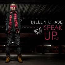 Speak Up, Vol. 3 by Dillon Chase