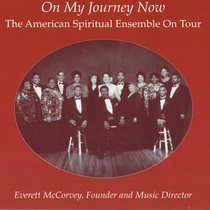 On My Journey Now (The American Spiritual Ensemble On Tour) [Live] by American Spiritual Ensemble