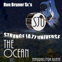 The Ocean (feat. Tyra Juliette) by Ron Bruner Sr. & Rick Z