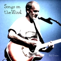 Songs on the Wind by Bill Crozier