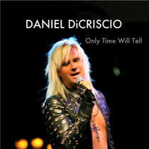 Only Time Will Tell by Daniel DiCriscio