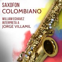 Saxofon Colombiano by William Echavez