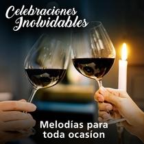Celebraciones Inolvidables (Melodias para Toda Ocasion) by Varios Artistas