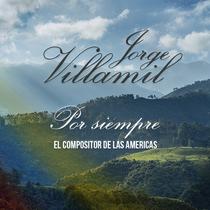 Jorge Villamil por Siempre by Jorge Villamil