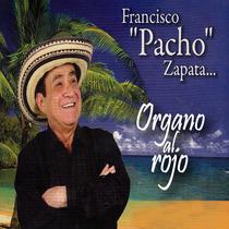 Organo al Rojo by Francisco Pacho Zapata