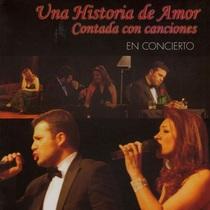 Una Historia de Amor Contada Con Canciones by Bibiana & Yener
