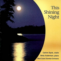This Shining Night by Calvin Dyck