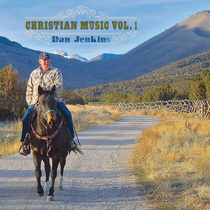 Christian Music, Vol. 1 by Dan Jenkins
