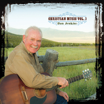 Christian Music, Vol. 3 by Dan Jenkins