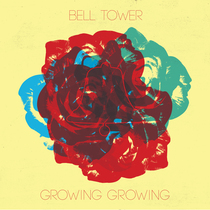 Growing Growing by Bell Tower
