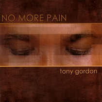 No More Pain by Tony Gordon