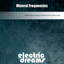 Mineral Frequencies by Electric Dreams