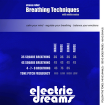 Stress Relief Breathing Techniques by Electric Dreams