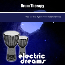 Drum Therapy For Meditation And Trance by Electric Dreams