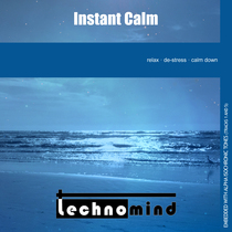 Instant Calm by Technomind