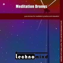 Meditation Drones by Technomind