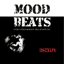 Mood Beats for Listening & Relaxation by 3Sixdy