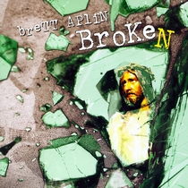 Broken by Brett Aplin