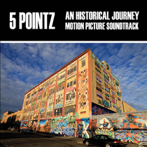 5 Pointz (An Historical Journey Original Motion Picture Soundtrack) by 3Sixdy