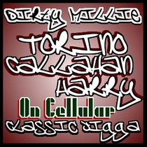 Dirty Millie Torino Callahan Harry (On Cellular) by Classic Jigga