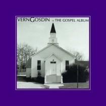 The Gospel Album by Vern Gosdin