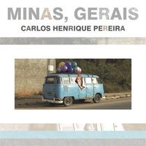 Minas, Gerais by Carlos Henrique Pereira