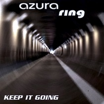 Keep It Going by Azura Ring