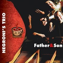 Father & Son by Negroni's Trio