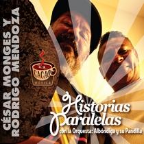 Historias Paralelas by Cesar Monges y Rodrigo Mendoza