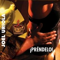 Prendelo! by Joel Uriola