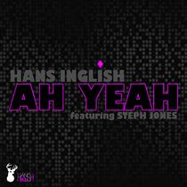Ah Yeah (feat. Steph Jones) by Hans Inglish
