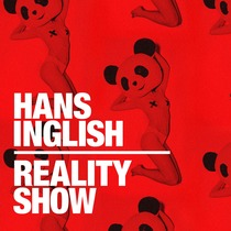 Reality Show by Hans Inglish