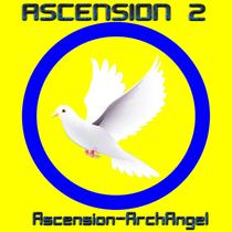 Ascension, Vol. 2 by Ascension-ArchAngel
