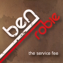 The Service Fee by Ben Robie