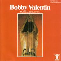 Bobby Valentin Musical Seduction by Bobby Valentin