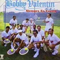 Siempre en Forma by Bobby Valentin