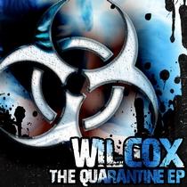 Quarantine EP by Wilcox