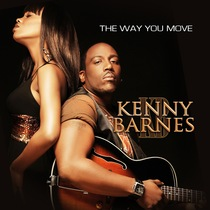 The Way You Move by Kenny Barnes