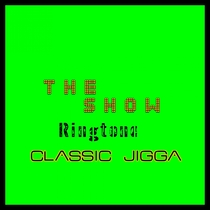 The Show by Classic Jigga