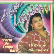 15 Exitos Rancheros by Adelita Tapia