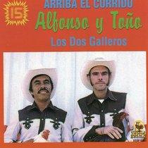 Arriba el Corrido by Los Dos Galleros
