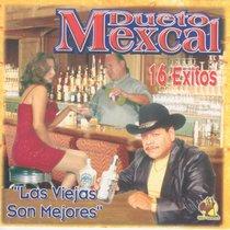 Las Viejas Son Mejores by Dueto Mexcal