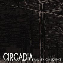 Failure & Consequence by Circadia