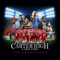Carter High Movie (Original Motion Picture Soundtrack) by Various Artists