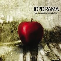 Da Consumarsi Entro La Fine by Io?Drama