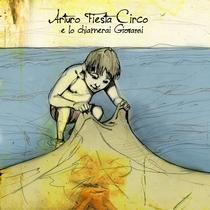 E Lo Chiamerai Giovanni by Arturo Fiesta Circo