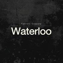 Waterloo by Fabrizio Coppola
