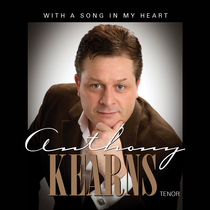 With a Song in My Heart by Anthony Kearns