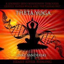 Theta Yoga by Anke Banderski