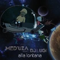 Alla lontana by Med'uza